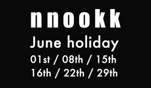 「 June holiday 」